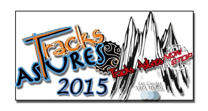 Non Stop Tracks Astures 2015, Las Caldas, Oviedo