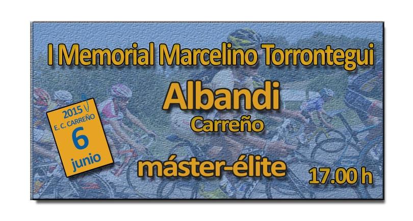I Memorial Marcelino Torrontegui. Másters y élites en Albandi