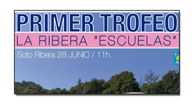 I Trofeo Escuelas Ribera de Arriba