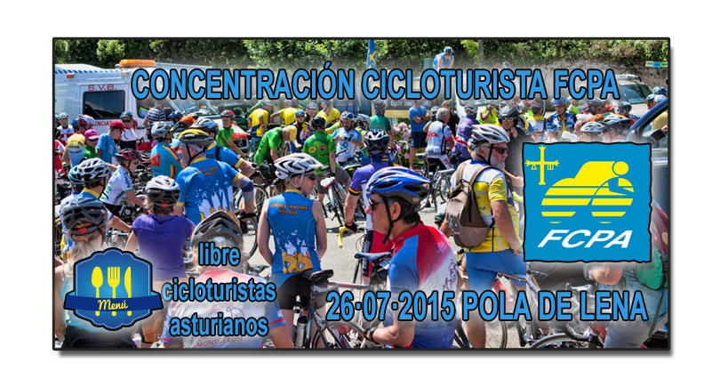 VII Concentración cicloturista de la FCPA. 26 Julio – Pola de Lena