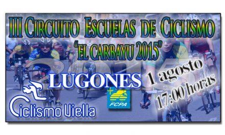 """III Circuito Escuelas de Ciclismo El Carbayu 2015 """"Memorial Milio"""""""