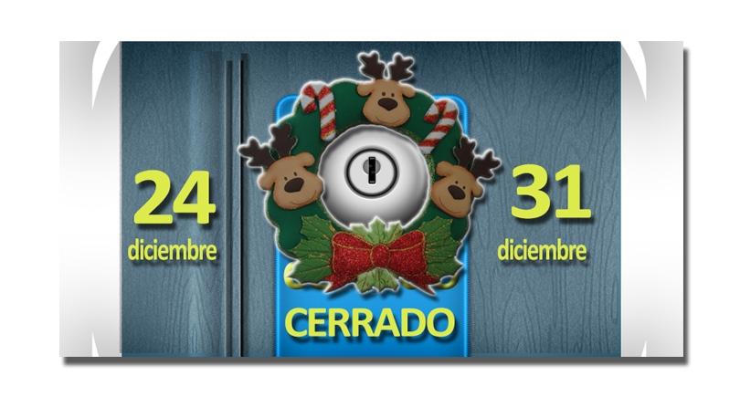 Cerrado los días de Nochebuena y Nochevieja