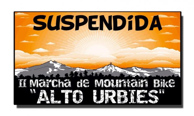 "Se suspende la II Marcha BTT ""Alto Urbiés"""