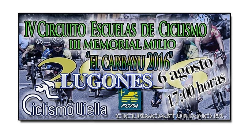 """IV Circuito Escuelas de Ciclismo """"El Carbayu 2016"""""""
