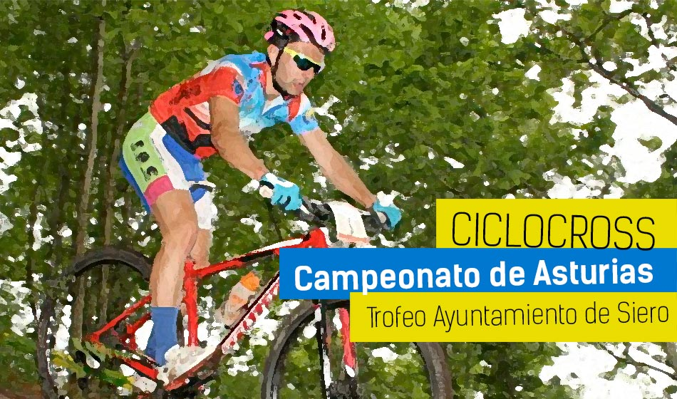 Trofeo Ayuntamiento de Siero. Campeonato de Asturias de Ciclocross