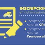 IMPORTANTE: Inscripciones para Campeonatos de Asturias CRI y Cronoescalada