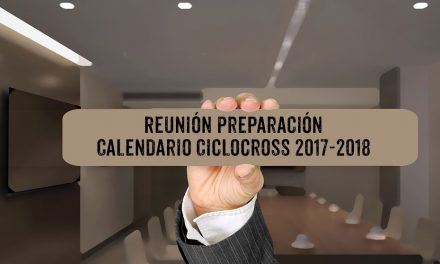 Convocatoria: Reunión calendario Ciclocross 2017-2018