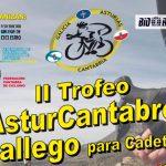 Normativas: Trofeos Astur Cántabro Galego y Astur Cántabro 2018