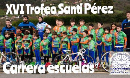 (INSCRIPCIONES)XVI TROFEO SANTI PEREZ Escuelas